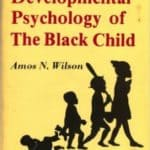Free PDF Book | Developmental Psychology of the Black Child By Amos N. Wilson