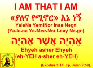 I AM THAT I AM In Amharic and Hebrew