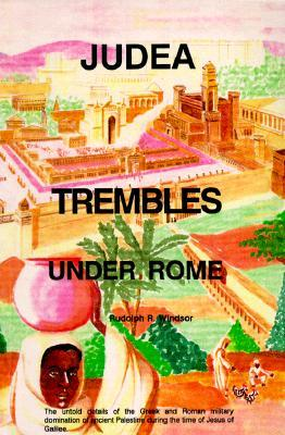 Free PDF Book | Judea Trembles Under Rome By Rudolph R. Windsor