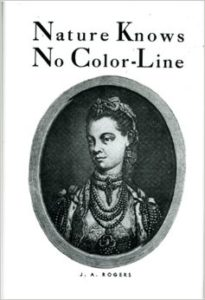 Free PDF Book | Nature Knows No Color-Line: Research into the Negro Ancestry in the White Race by J. A. Rogers