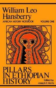 Free PDF Book | Pillars in Ethiopian History By William Leo Hansberry