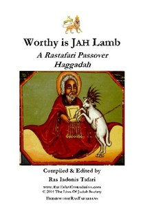 Free PDF Book | Rastafari Exodus Passover Haggadah Seder Worthy Is JAH Lamb