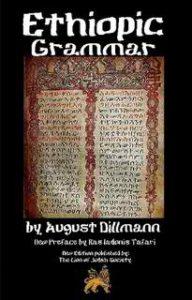 Ethiopic Grammar by August Dillmann; new preface by Ras Iadonis Tafari