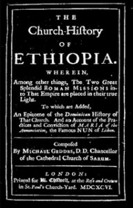The Church History of Ethiopia [1696 A.D.] by Michael Geddes