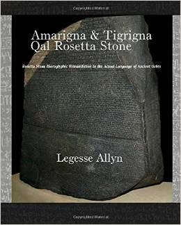 Free PDF Book | Amarigna & Tigrigna Qal Rosetta Stone By Legesse Allyn