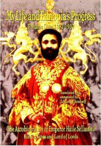 "Free PDF Book | The Autobiography of the Emperor Haile Selassie I: ""My Life and Ethiopia's Progress"" 1892-1937 Volume I"