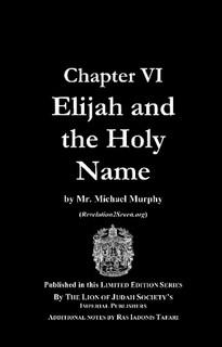 Chapter VI: Elijah & The Holy Name; Haile Selassie I Kabbalah