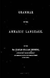 GRAMMAR OF THE AMHARIC LANGUAGE, BY REV. C. ISENBERG