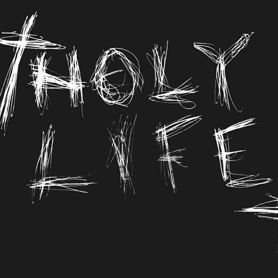 Holy Life