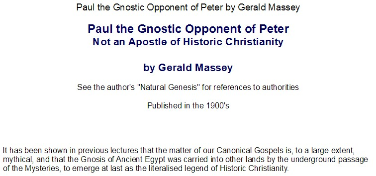 Paul The Gnostic Opponent Of Peter by G Massey