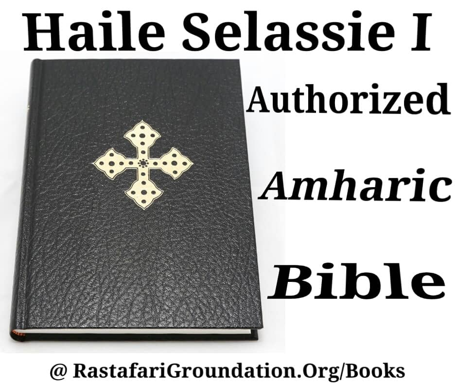 H.I.M. Haile Selassie I Authorized  Royal Amharic Bible