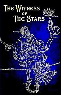 THE WITNESS OF THE STARS by Dr. E.W. Bullinger