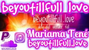 BeYouTillFull Love - Mariama Tené
