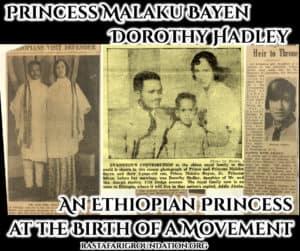 Princess Malaku Bayen (Dorothy Hadley): An Ethiopian Princess at the Birth of a Movement