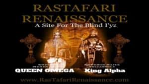 Ras Tafari Renaissance | A Site For The Blind I'yz