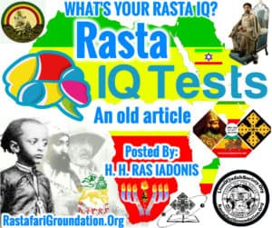 WHAT'S YOUR RASTA IQ?