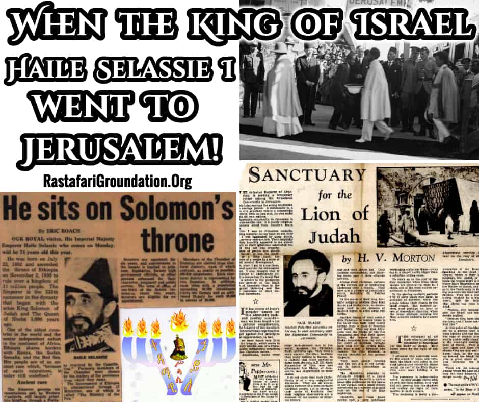 When the King of Israel Haile Selassie I went to Jerusalem!