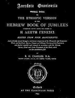 ETHIOPIC VERSION OF THE HEBREW BOOK OF JUBILEES, AKA LITTLE GENESIS (1895)