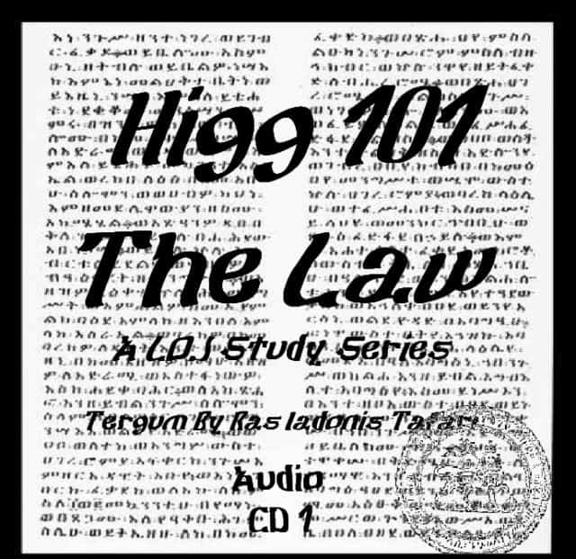 HIG/LAW 101 – LAW OF JAH STUDY SERIES