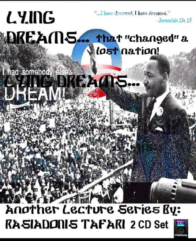 "MLK - LYING DREAMS… THAT ""CHANGED"" A LOST NATION"