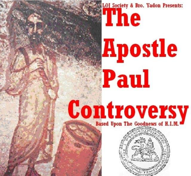 THE APOSTLE PAUL CONTROVERSY