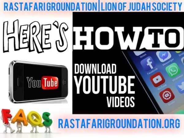 RastafariGroundation-how-to-download-youtube-videos