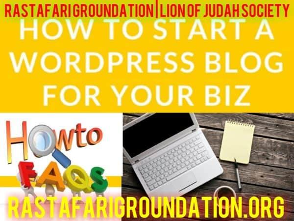 RastafariGroundation-how-to-start-a-blog