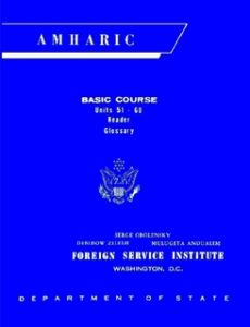 Foreign Service Institute Amharic Basic Course Text Book – Volume 2, Units 51-60