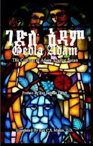 GEDLA ADAM: The Combat of Adam Against Satan; The Book of Adam & Eve translated by Rev. S.C. Malan, D.D.